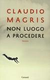 Claudio Magris - Non luogo a procedere.