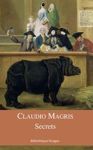 Claudio Magris - Secrets.