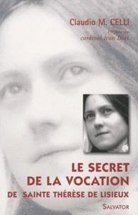 Le secret de la vocation de sainte Thérèse de Lisieux - Missionnaire de lAmour.pdf