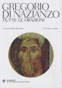 Gregorio di Nazianzo, tutte le orazioni - Claudio Moreschini | Showmesound.org
