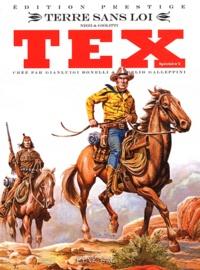Claudio Nizzi et Antonio Giolitti - Tex spécial Tome 2 : Terre sans loi.