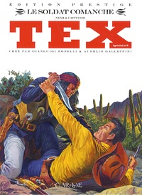 Claudio Nizzi et Aldo Capitanio - Tex spécial Tome 8 : Le soldat comanche.