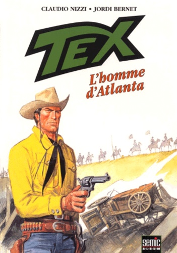 Claudio Nizzi et Jordi Bernet - Tex Tome 2 : L'homme d'Atlanta.