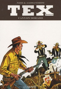 Claudio Nizzi et Giancarlo Alessandrini - Tex Tome 20 : Canyon Dorado.