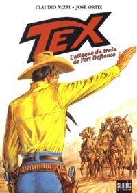 Claudio Nizzi et José Ortiz - Tex Tome 4 : L'attaque du train de Fort Defiance.