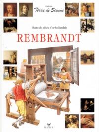 Claudio Pescio - Rembrandt - Phare du siècle d'or hollandais.