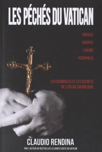 Claudio Rendina - Les péchés du Vatican.