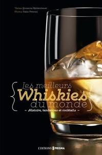 Les meilleurs whiskies du monde - Histoire, tendances et cocktails.pdf