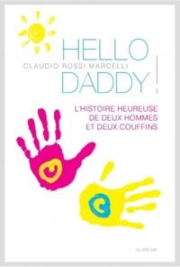 Hello Daddy! - Lhistoire heureuse de deux hommes et deux couffins.pdf