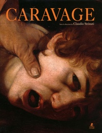 Claudio Strinati - Caravage.