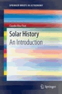 Claudio Vita-Finzi - Solar History - An Introduction.