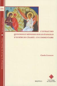 Claudio Zamagni - L'extrait des Questions et réponses sur les Evangiles d'Eusèbe de Césarée : un commentaire.