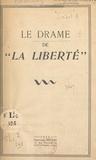 """Claudius Sabot et Yves Farge - Le drame de """"La Liberté""""."""