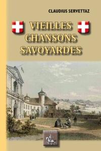 Téléchargements de livres audio gratuits Amazon Vieilles chansons savoyardes (French Edition) ePub par Claudius Servettaz