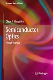 Claus F. Klingshirn - Semiconductor Optics.