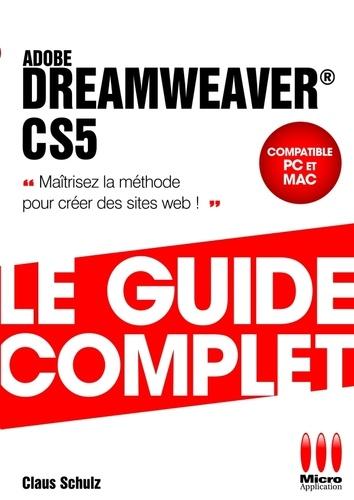 Claus Schultz - Dreamweaver CS5 - Le guide complet.