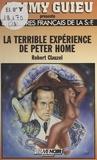 Clauzel - La Terrible expérience de Peter Home.