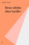 Clavel - Deux siècles chez Lucifer.