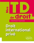 Clavel-thoraval - Mes TD de droit international privé.
