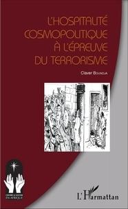 Claver Boundja - L'hospitalité cosmopolitique à l'épreuve du terrorisme.