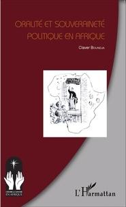 Claver Boundja - Oralité et souveraineté politique en Afrique.