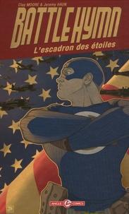 Clay Moore et Jeremy Haun - Battlehymn - L'escadron des étoiles.