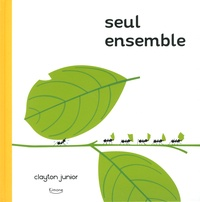 Clayton Junior - Seul ensemble.