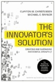 Clayton M. Christensen et Michael E Raynor - THE INNOVATOR'S SOLUTION.