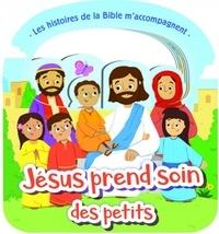 Clc éditions - Jésus prend soin des petits.