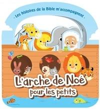 Clc éditions - L'arche de Noé pour les petits.