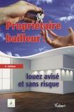 CLCV - Propriétaire bailleur : louez avisé et sans risques.