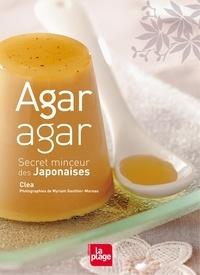 Clea et  Clea - Agar-Agar secret minceur des Japonaises.