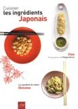 Clea - Cuisiner les ingrédients japonais.