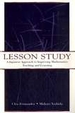 Clea Fernandez - Lesson study - A japanese approach to improving mathematics teaching and learning.