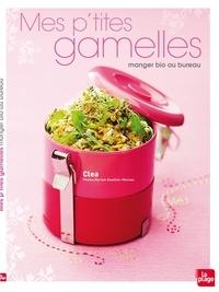 Mes ptites gamelles - Manger bio au bureau.pdf