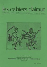 Josée Sert - Les cahiers Clairaut Hors série N° 3, Oct : Astronomie : le temps et les constellations.
