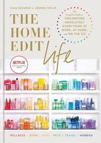 Clea Shearer - The Home Edit Life /anglais.