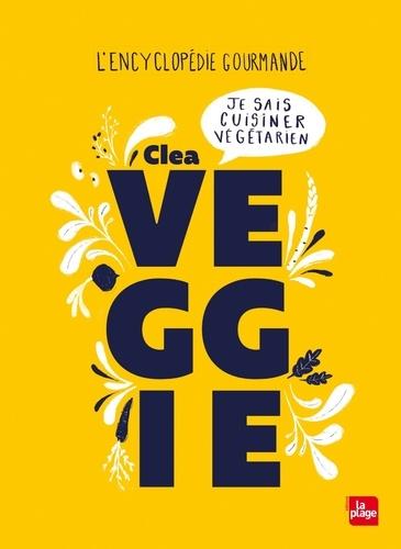 Veggie. Je sais cuisiner végétarien