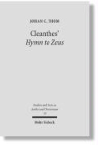Cleanthes' Hymn to Zeus - Text, Translation, and Commentary.