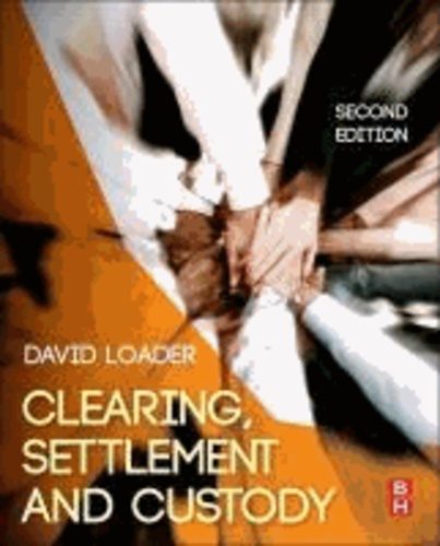 Clearing, Settlement and Custody.