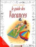 Clech et  Goupil - Le guide des vacances.