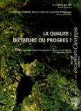 Bernard Ennuyer - Cahier du CLEIRPPA N° 34, Mai 2009 : La qualité : dictature ou progrès ?.