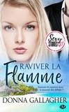 Clélia Berry et Donna Gallagher - Raviver la flamme - Sexy Stories.