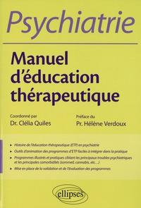 Clélia Quiles - Psychiatrie - Manuel d'éducation thérapeutique.