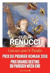 Ebook gratuit télécharger italiano cellulari Concours pour le Paradis par Clélia Renucci 9782226392015 (Litterature Francaise) iBook