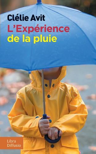 L'expérience de la pluie Edition en gros caractères