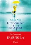 Clélie Avit - L'expérience de la pluie.
