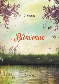 Clémanne - Bienvenue.