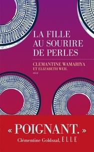 Electronics ebooks gratuits télécharger La fille au sourire de perles  - Une histoire de guerre et de la vie après  9782365694391 (French Edition) par Clemantine Wamariya
