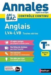 Clémence Arnette et Carole Dessoliers - Anglais LV1, LV2 et LVA Tle toutes séries.